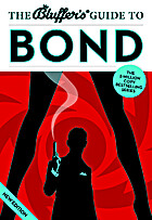 The Bluffer's Guide to Bond (Bluffer's…