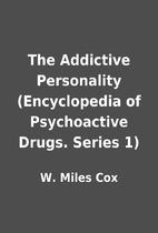The Addictive Personality (Encyclopedia of…