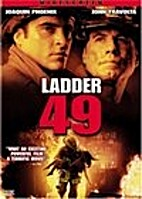 Ladder 49 [2004 film] by Jay Russell