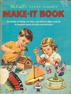 McCall's Giant Golden Make-It Book by John…