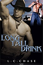 Long Tall Drink by L C Chase