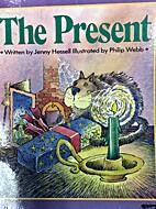 The Present by Jenny Hessell by Jenny…