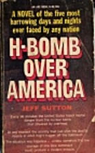 H-BOMB OVER AMERICA by Jeff Sutton