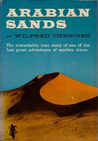 Arabian Sands by Wilfred 	 Thesiger