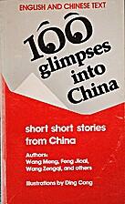 100 Glimpses into China by Li Jun,