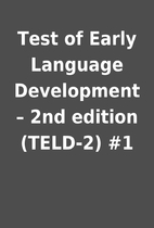 Test of Early Language Development – 2nd…