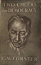 Two Cheers for Democracy by E.M.Forster