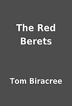 The Red Berets by Tom Biracree