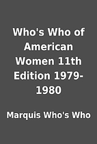 Who's Who of American Women 11th Edition…