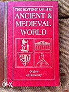 History of the ancient & medieval world by…