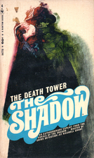 The Death Tower by Maxwell Grant