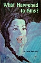 What Happened to Amy? by Jane Edwards