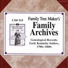 Genealogical Records: Early Kentucky…