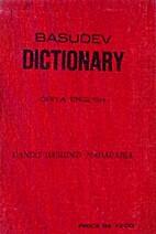 Basudev Dictionary Oriya-English by…