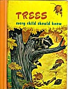 Trees Every Child Should Know by Joe…