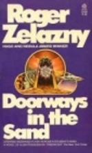 Doorways in the Sand by Roger Zelazny