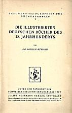 Die Illustrierten Deutschen Bücher des 18.…