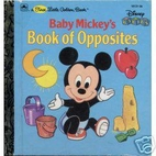 Baby Mickey's Book of Opposites by Walt…