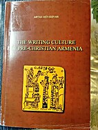 THE WRITING CULTURE OF PRE-CHRISTIAN ARMENIA…