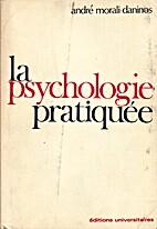 La psychologie pratique by André…