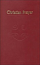 CHRISTIAN PRAYER: The Liturgy of the Hours.…