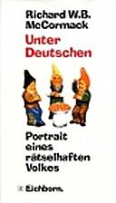 Unter Deutschen. Porträt eines…