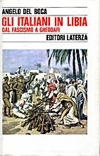Gli italiani in Libia : Dal fascismo a…