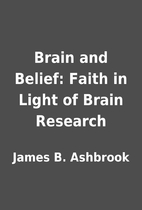 Brain and Belief: Faith in Light of Brain…