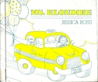 Ms. Klondike by Jessica Ross