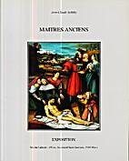 Maîtres anciens du XVIe au XVIIIe siècle,…