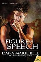 Figure of Speech (Halle Shifters) by Dana…