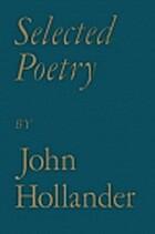 Selected Poetry by John Hollander