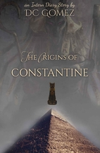 The Origins of Constantine (The Intern…