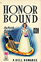 Honor Bound by Faith Baldwin