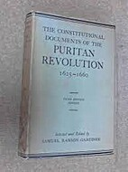 The Constitutional Documents of the Puritan…