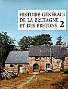 Histoire générale de la Bretagne et des…