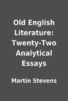 Old English Literature: Twenty-Two…