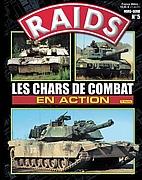 RAIDS Les Chars De Combat En Action Part 2,…