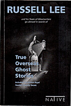 True Overseas Ghost Stories: Including The…