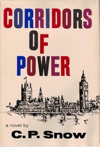 Corridors of Power by C. P. Snow