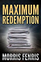 Maximum Redemption: Mystery Suspense by…