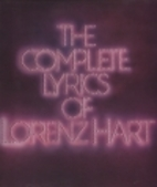 The Complete Lyrics of Lorenz Hart by…
