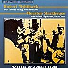 Robert Nighthawk / Houston Stackhouse -…