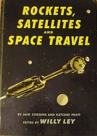 Rockets, satellites and space travel by Jack…