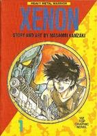 Xenon, Volume 1: Heavy Metal Warrior by…