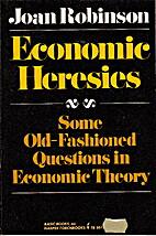 Economic Heresies by Joan Robinson