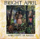 Bright April by Marguerite De Angeli
