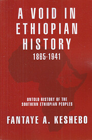 A Void in Ethiopian History 1865-1941 -…