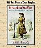 Wild West Women of Some Gumption (Historical…