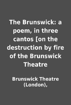 The Brunswick: a poem, in three cantos [on…
